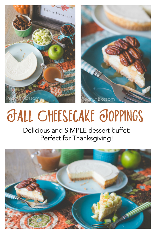 Caramel apple cheesecake toppings and Pecan Pie cheesecake toppings: a perfect easy Thanksgiving dessert recipe