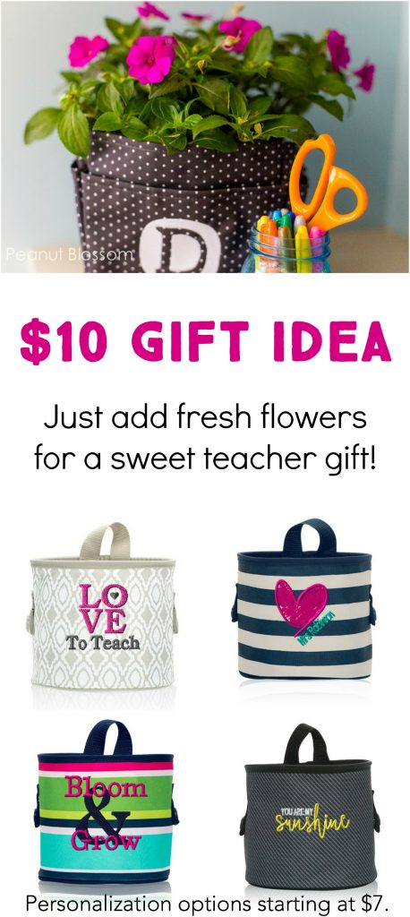 $10 teacher appreciation gift idea. Fill an Oh-Snap bin with some fresh flowers for her yard.