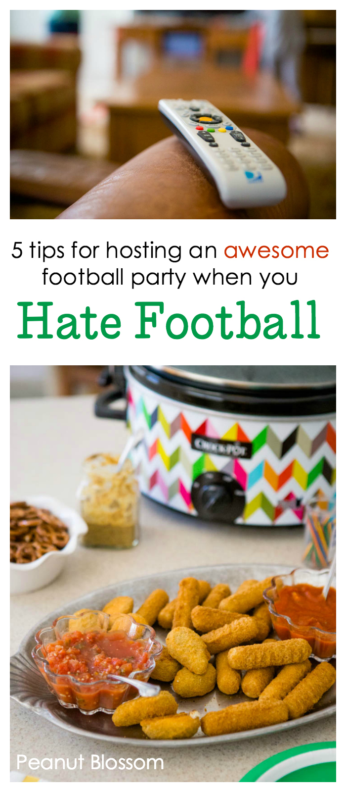 5 Tips for hosting an awesome football party when you hate football