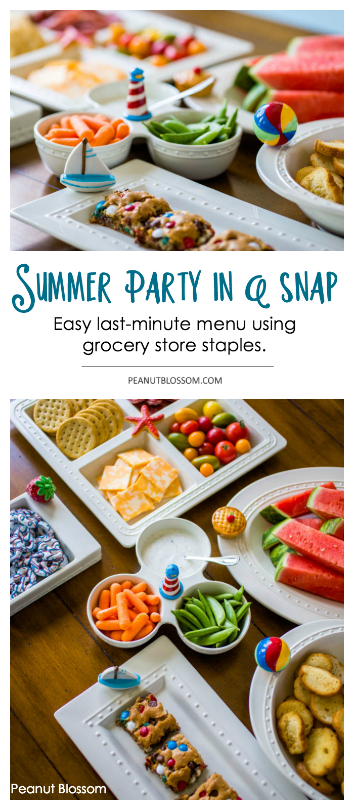 Quick and easy summer party recipes that you can pull together in just minutes using grocery store staples.