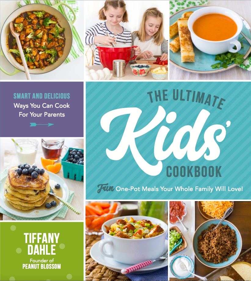 The Ultimate Kids Cookbook: Fun One-Pot Meals Your Whole Family Will Love! by Tiffany Dahle