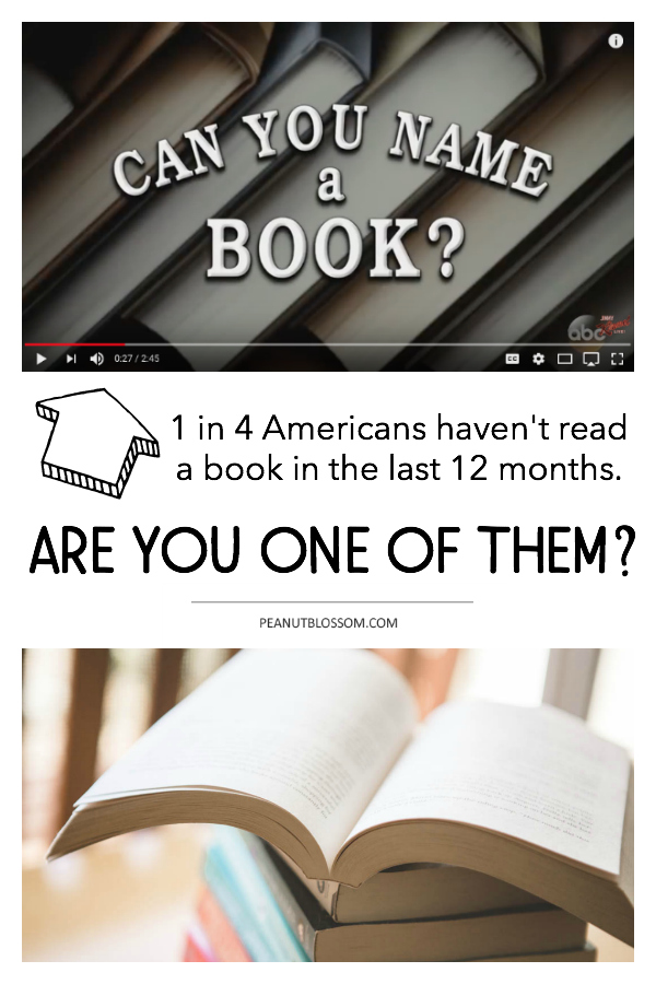 How to read more books: First, can you name a book? 1 in 4 Americans haven't read a book in the last 12 months. Are you one of them?