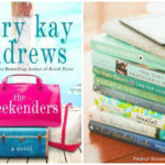 The Weekenders by Mary Kay Andrews, a perfect beach read
