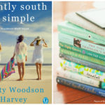 Slightly South of Simple by Kristy Woodson Harvey, a hot summer book club pick