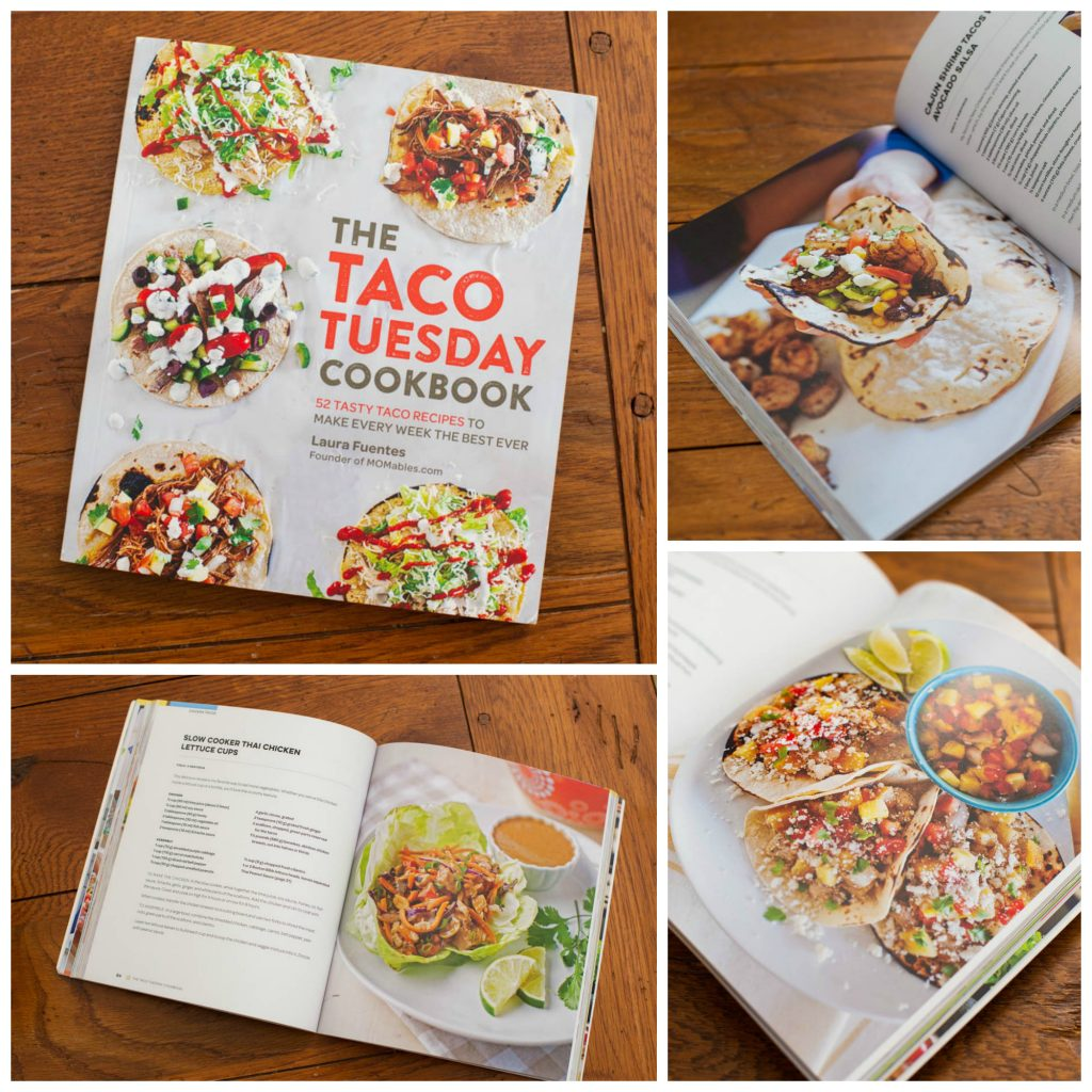 The Taco Tuesday Cookbook by Laura Fuentes
