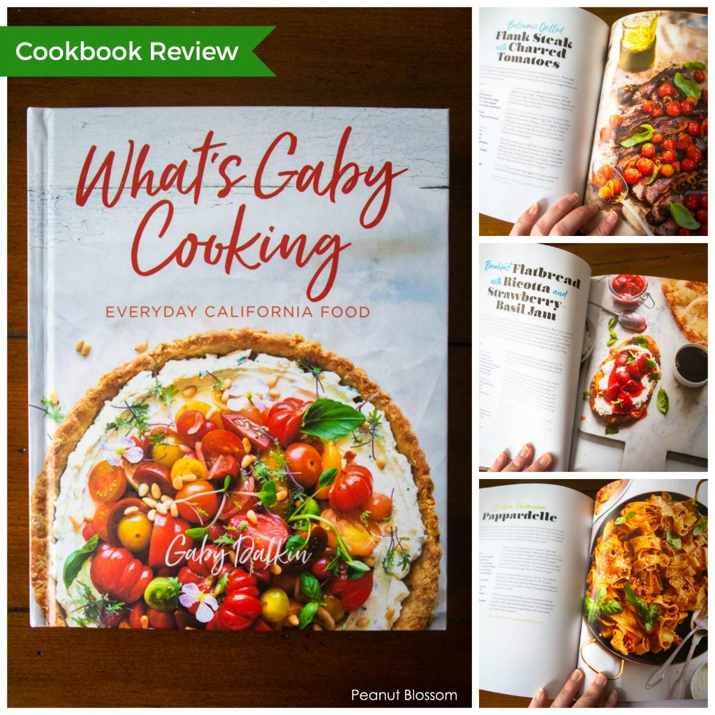 What's Gaby Cooking, Everyday California Food: a cookbook review
