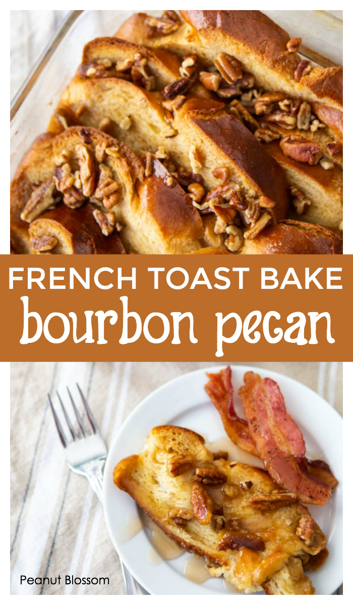 Overnight French toast bake recipe with bourbon pecan praline topping. So delicious.