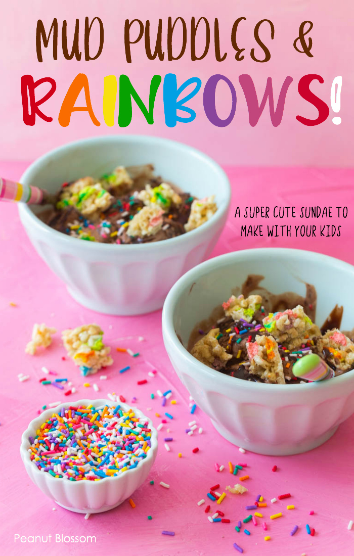 Mud Puddles & Rainbows!: This super cute ice cream sundae is a fun dessert to make with kids!