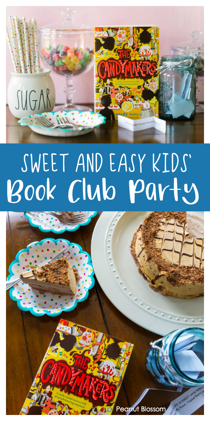 Sweet and easy children's book club party: The Candymakers by Wendy Mass, includes the perfect discussion questions and easy party menu.