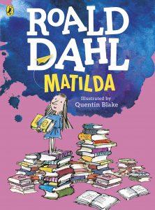 Roald Dahl's Matilda: a perfect read-aloud book for young girls