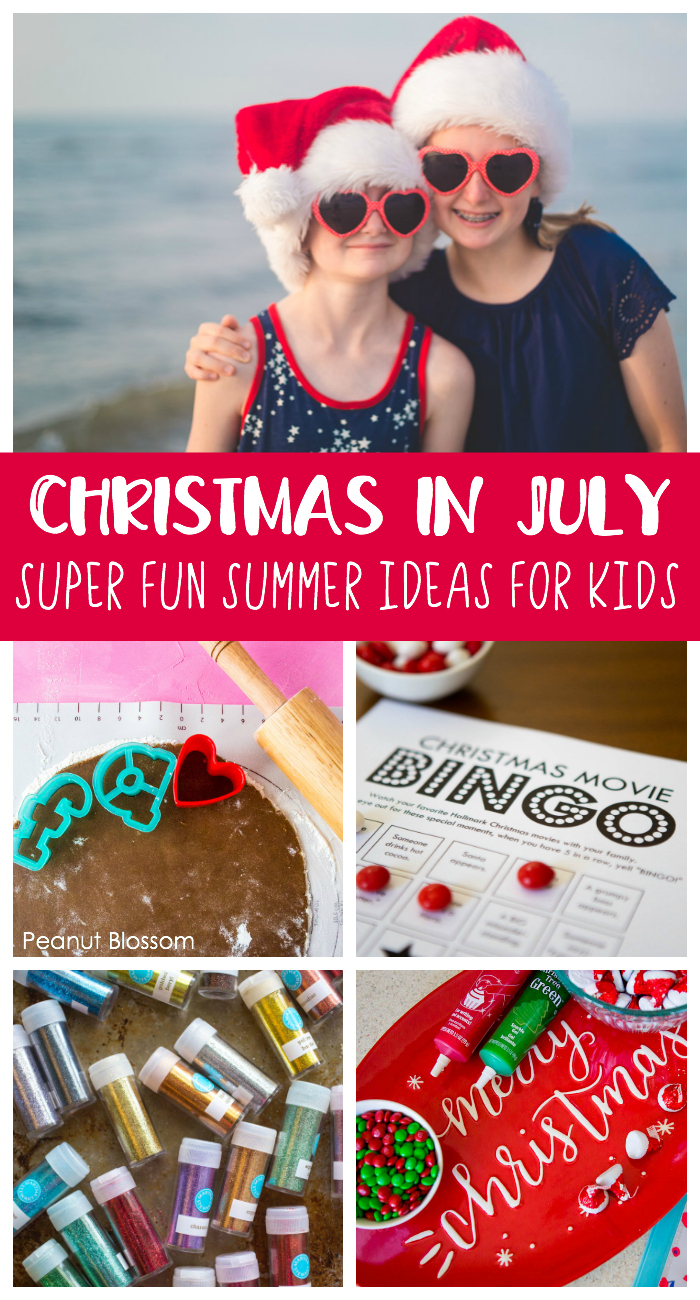 Christmas in July party: the best summer vacation idea for kids