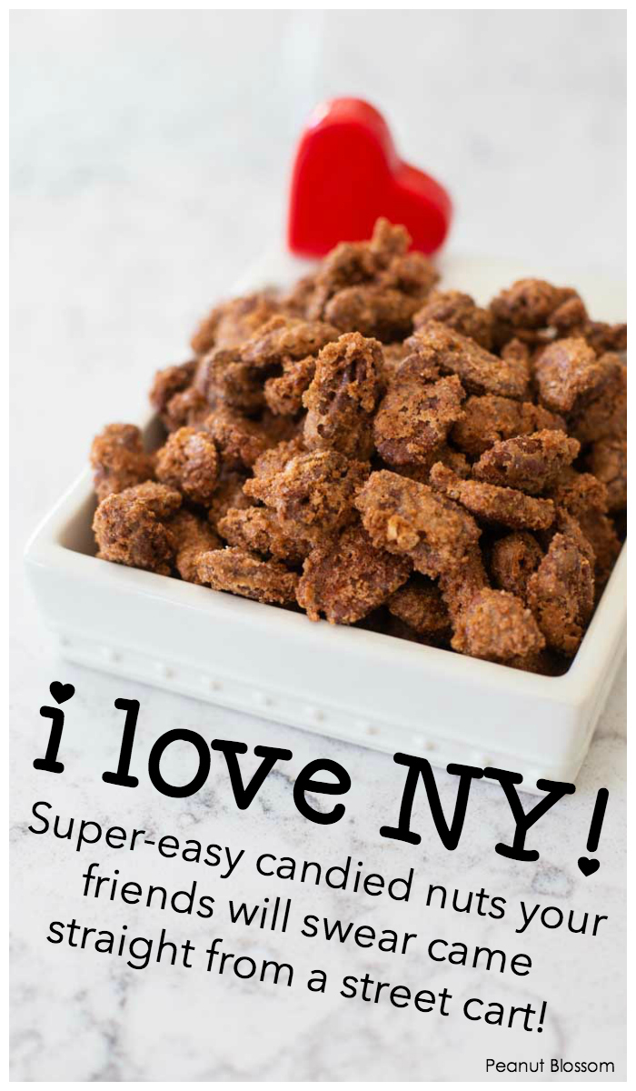 I Love NY! Super-easy candied nuts your friends will swear came straight from a street cart!