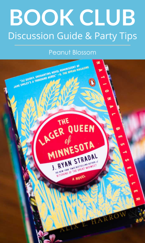"""Graphic says: """"Book Club Discussion Guide & Party Tips for The Lager Queen of Minnesota."""" and has a picture of the cover of the book."""