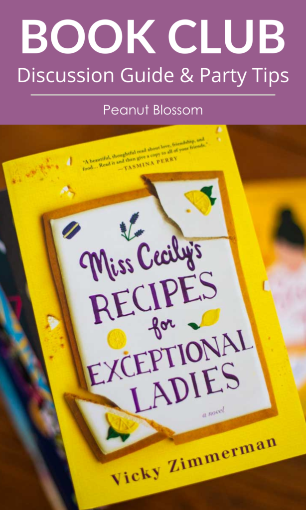 """A copy of Miss Cecily's Recipes for Exceptional Ladies with a caption that reads """"BooK Club Kit: Discussion Guide and Party Tips"""""""